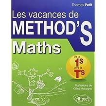 Les Vacances de METHOD'S Maths de la Première S à la Terminale S