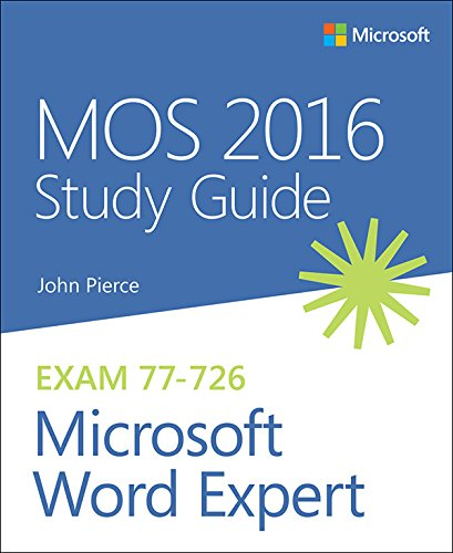 MOS 2016 Study Guide for Microsoft Word Expert: MOS Stud Guid Micr Word Expe (MOS Study Guide)