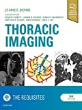 Thoracic Imaging The Requisites (Requisites in Radiology)
