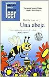 Hab¡a una vez? una abeja