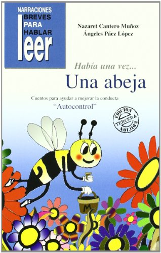 Hab¡a una vez? una abeja por Nazaret Cantero