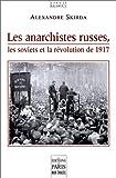Les anarchistes dans la révolution russe