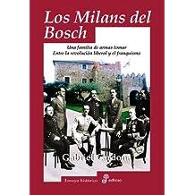 Los Milans del Bosch (Ensayo histórico)