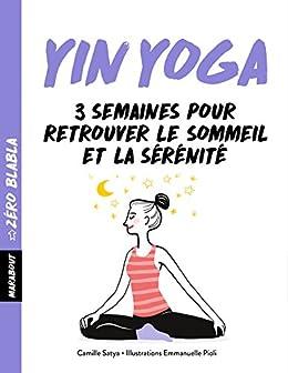 Zéro blabla Yin-yoga (Hors collection-Santé) (French Edition ...