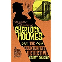 Counterfeit Detective (The Further Adventures of Sherlock Holmes Book 24)