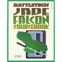 Battletech: Jade Falcon Sourcebook: A Battletech Soucebook (No. 1644)