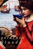 Zur goldenen Stunde - Band 2: Historischer Roman