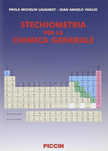 Stechiometria per la chimica generale.