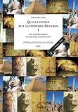 Quellentexte zur ägyptischen Religion I: Die Tempelinschriften der griechisch-römischen Zeit - Christian Leitz