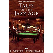 Tales of the Jazz Age - Classic Illustrated Edition (English Edition)