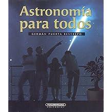 Astronomia para todos/ Astronomy for Everyone (Interes General)