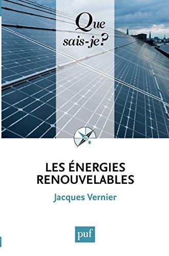 Les énergies renouvelables: « Que sais-je ? » n° 3240