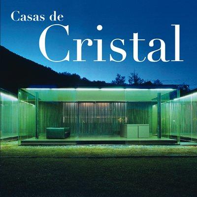 Casas de cristal por Josep Maria Minguet