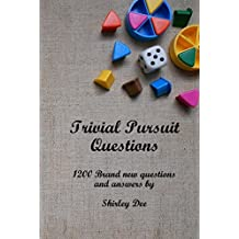 TRIVIAL PURSUIT QUESTIONS: 1200 Brand New Questions and Answers (English Edition)