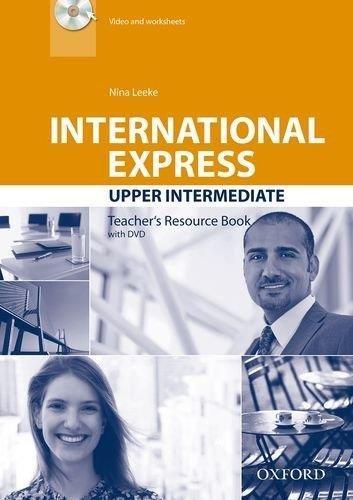 International Express: Upper Intermediate: Teacher's Resource Book with DVD by Nina Leeke (20-Feb-2014) Paperback