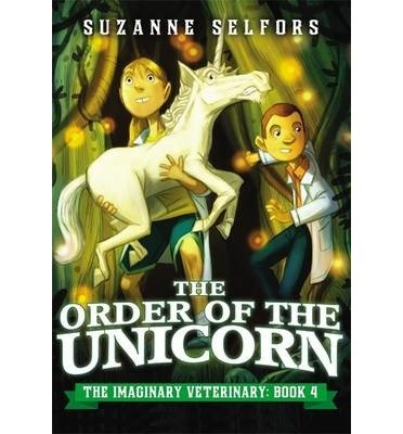 By Selfors, Suzanne [ The Order of the Unicorn ] Feb - 2015 Paperback