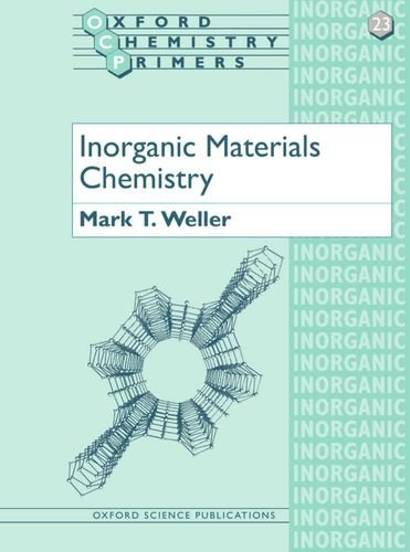 Inorganic Materials Chemistry (Oxford Chemistry Primers) by Mark T. Weller (19-Jan-1995) Paperback