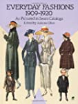 Everyday Fashions, 1909-20, as Pictur...