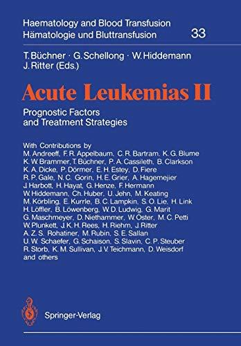 Acute Leukemias II: Prognostic Factors and Treatment Strategies (Haematology and Blood Transfusion Hämatologie und Bluttransfusion) (v. 2)