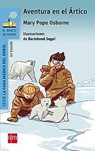 Aventura en el Ártico par Mary Pope Osborne