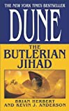 (Dune: The Butlerian Jihad) By Herbert, Brian (Author) Mass market paperback on (09 , 2003)