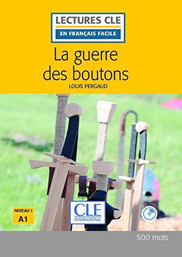 La Guerre des Boutons. Livre. Niveau A1 (+ CD) por Pergaud Louis