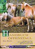 Handbuch Offenstall - Artgerechte Pferdehaltung im Offenstall und Herdenverband