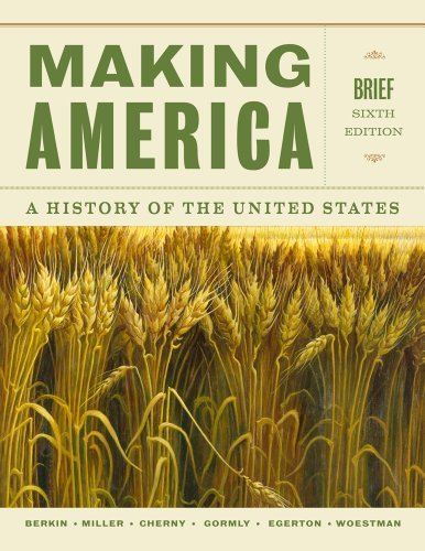 Making America: A History of the United States, Brief by Carol Berkin (2013-01-01)
