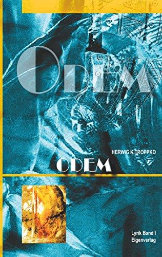 Odem: Lyrik - Band I (Lyrik - Bände / Odem / Aqua / Ignis / Terra)