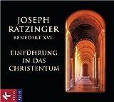 Einführung in das Christentum - Joseph Ratzinger - Benedikt XVI.