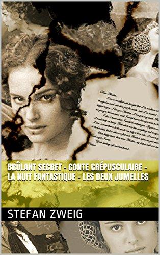 Brûlant secret - Conte crépusculaire - La Nuit fantastique - Les Deux Jumelles (French Edition)