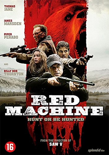 Red Machine - Hunt or Be Hunted ( Into the Grizzly Maze )