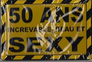 p2g - Plaque Metal  18x12 cm 50 Ans Increvable Beau ry Sexy