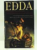 Die Edda - Götterlieder, Heldenlieder und Spruchweisheiten der Germanen -