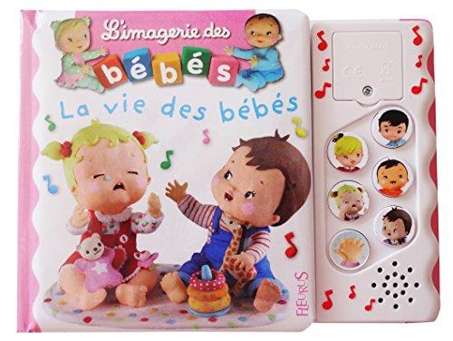 L'imagerie sonore des bébés - La vie des bébés par Emilie Beaumont;Christelle Mekdjian