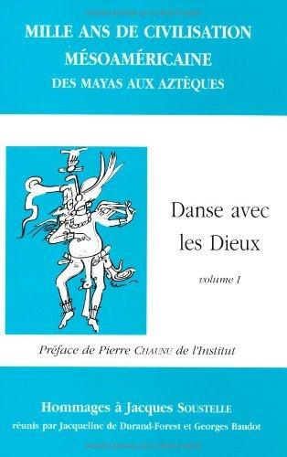 Mille ans de civilisations msoamricaines: Des Mayas aux Aztques : mlanges en l'honneur de Jacques Soustelle