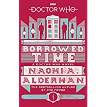 Doctor Who: Borrowed Time (English Edition)