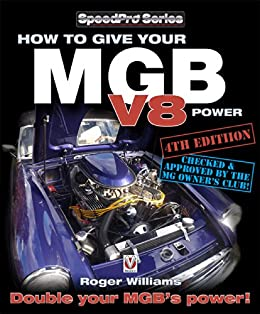 How to Give Your MGB V8 Power - Fourth Edition by [Williams, Roger]