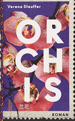 Buchseite und Rezensionen zu 'Orchis: Roman' von Verena Stauffer