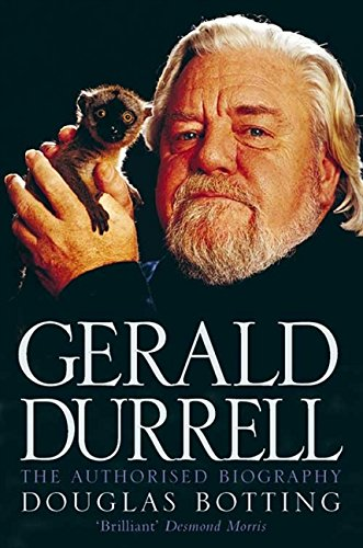 Gerald Durrell: The Authorised Biography por Douglas Botting