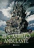 El castillo ambulante by Diana Wyne Jones (2007-11-01)
