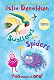Swallows and Spiders: Two Stories in One! (Blue Bananas) by Julia Donaldson (2013-05-01)