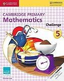Cover of: Cambridge Primary Mathematics Challenge 5 | Emma Low