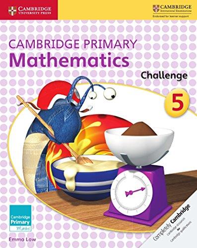 Cambridge Primary Mathematics Challenge 5 (Cambridge Primary Maths)