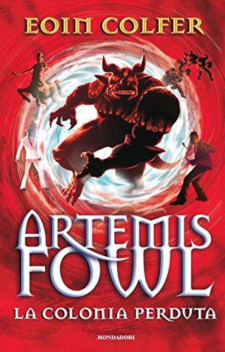 Artemis Fowl: La colonia perduta (Oscar bestsellers Vol. 1913) (Italian Edition)