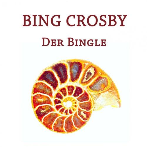 Bing Crosby, Der Bingle