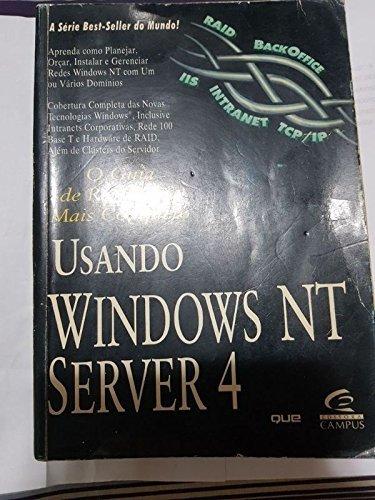 Usando Windows Nt Server 4 - Guia De Referencia Mais Completo (Em Portuguese do Brasil) Mais Server