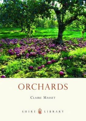 [Orchards] (By: Claire Masset) [published: June, 2012]