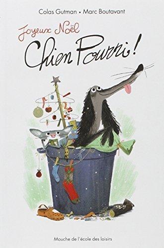 Joyeux Noel chien pourri (French Edition) by Marc Boutavant (2013-10-31)