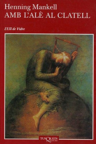 Amb l'alè al clatell (Volumen independiente Book 1) (Catalan Edition) por Henning Mankell